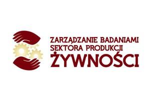 """Prestiżowy projekt szkoleniowy """"Zarządzanie Badaniami Sektora Produkcji Żywności"""""""