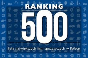 Ranking 500 - lista największych firm spożywczych w Polsce