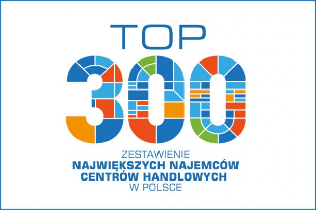 Ranking TOP 300 największych najemców centrów handlowych w Polsce
