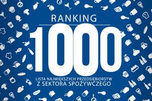 Ranking 1000 największych przedsiębiorstw z sektora spożywczego - edycja 2013