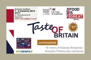 Taste of Britain 7 i 8 kwietnia br. - zaproszenie na rozmowy handlowe