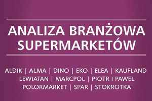 Analiza branżowa supermarketów