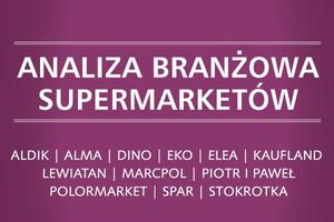 Analiza branżowa supermarketów - edycja 2014