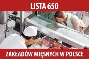 Lista 650 największych zakładów mięsnych w Polsce - edycja 2016