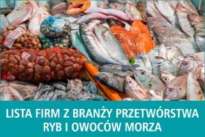 Lista firm z branży przetwórstwa ryb i owoców morza - edycja 2016