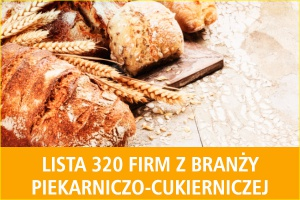Lista 320 firm z branży piekarniczo-cukierniczej - nowa edycja