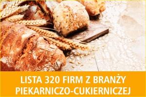 Lista 320 firm z branży piekarniczo-cukierniczej - edycja 2016