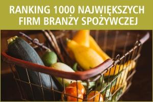 Ranking 1000 największych firm spożywczych w Polsce - edycja 2016