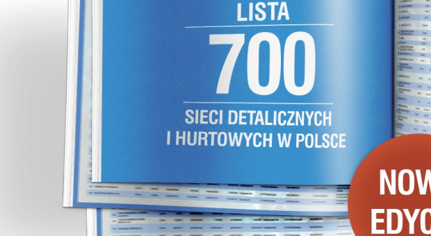 Lista 700 sieci detalicznych i hurtowych w Polsce - nowa edycja