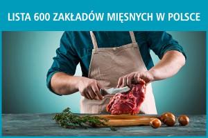 Lista 600 zakładów mięsnych w Polsce - edycja 2017