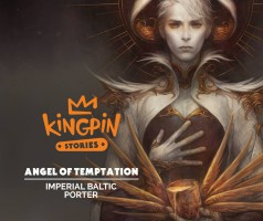 Angel of Temptation - porter bałtycki od Browaru Kingpin