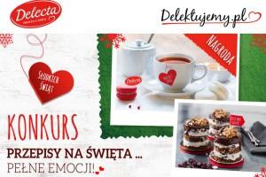 Delecta startuje z kampanią świąteczną - Przepis na święta pełne emocji