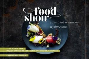 Jedzenie w centrum uwagi Å›wiata - zapraszamy po inspiracje na II edycjÄ™ Food Show!