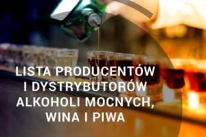 Lista producentów i dystrybutorów alkoholi mocnych, wina i piwa - edycja 2018
