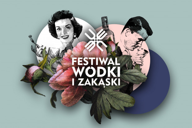 Festiwal Wódki i Zakąski po raz drugi w Warszawie