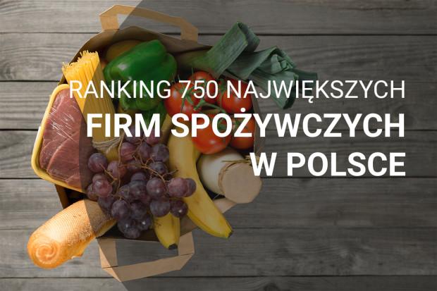 Ranking 750 największych firm spożywczych w Polsce - edycja 2018