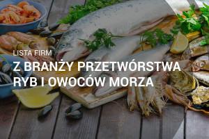 Lista firm z branży przetwórstwa ryb i owoców morza - edycja 2018