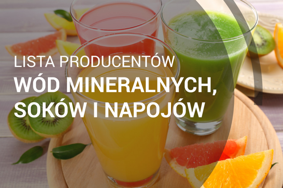 Lista producentów wód mineralnych, soków i napojów - edycja 2018