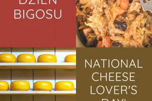 20 stycznia - polski Dzień Bigosu i National Cheese Lover's Day w USA