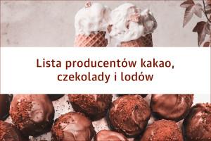 Lista producentów kakao, czekolady i lodów - edycja 2019