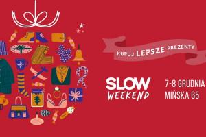 Kupuj Lepsze Prezenty na 12 edycji Slow Weekendu