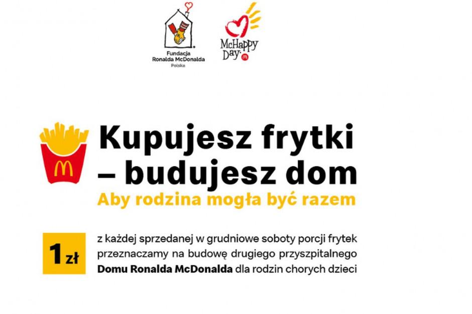 Kupujesz frytki – budujesz dom. McDonald's z akcją McHappy Day