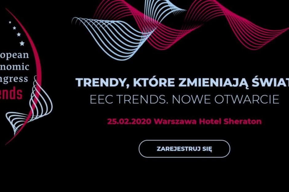Wkrótce preludium Europejskiego Kongresu Gospodarczego - EEC Trends już 25 lutego!