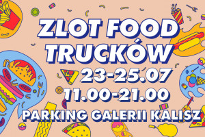 Food trucki w Galeriach Carrefour w Kaliszu i Grudziądzu